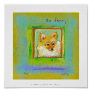 Pomerarnian puppy funny sweet modern dog art poster