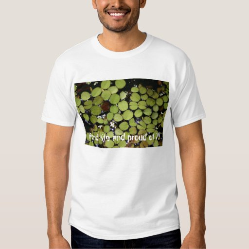 Pond life and proud of it! tshirt