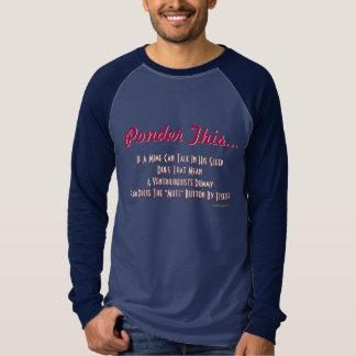 Ponder This Sleep Talking Mime Cerebral Humor Tee Shirt