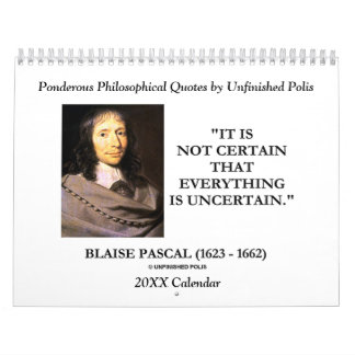 Ponderous Philosophical Quotes by Unfinished Polis Calendar