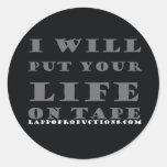 Pondré su vida en la cinta etiquetas redondas