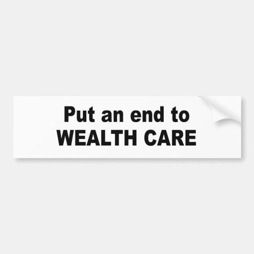 Poner fin al cuidado de la riqueza pegatina para auto