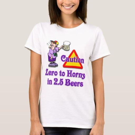 Ponga a cero a córneo en 2,5 cervezas #2 playera
