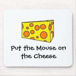 Ponga el ratón en el queso alfombrilla de raton