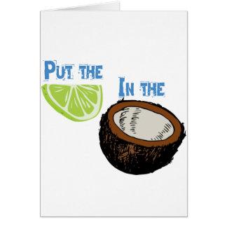 ¡Ponga la cal en el coco! Tarjeta De Felicitación