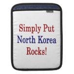 Ponga simplemente las rocas de Corea del Norte Mangas De iPad