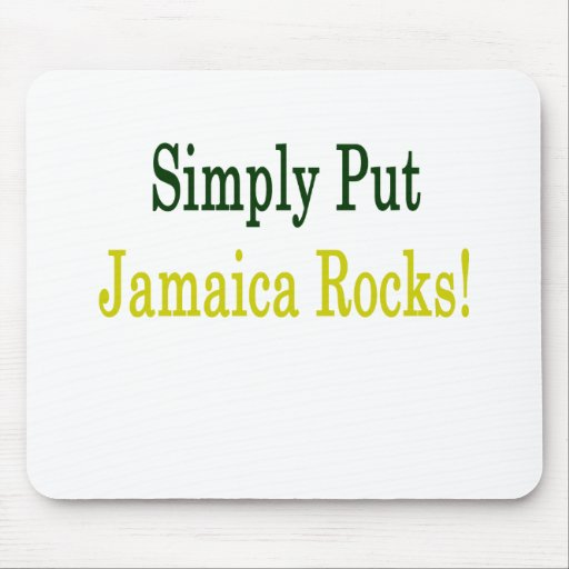 Ponga simplemente las rocas de Jamaica Alfombrillas De Ratones