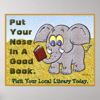 Ponga su nariz en un buen libro póster