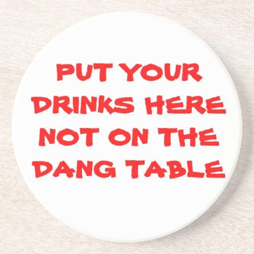 Ponga sus bebidas aquí posavasos cerveza