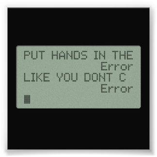 Ponga sus manos en el error impresiones fotográficas