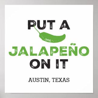 Ponga un Jalapeño en él poster de Tejas Póster