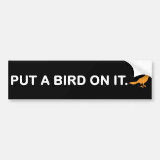 Ponga un pájaro en él la pegatina para el paracho etiqueta de parachoque