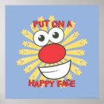 Ponga una cara feliz póster