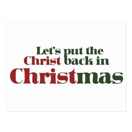 Pongamos al Cristo detrás en navidad Tarjetas Postales