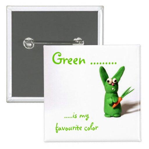Póngase verde ........., ..... es mi color preferi pin cuadrado