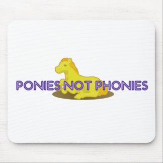 Ponies Not Phonies Mousepad