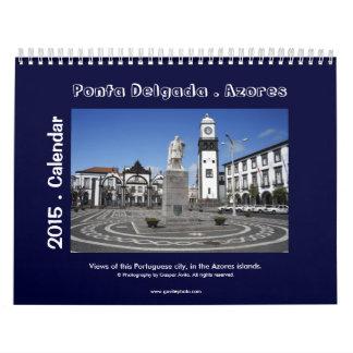 Ponta Delgada,  Azores - 2015 Calendar