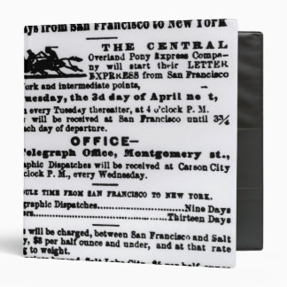 Pony Express, Nine Days 3 Ring Binders
