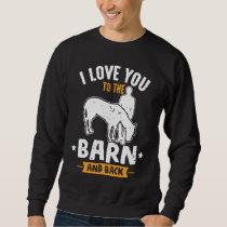 Pony rider Gift for equestrian lovers Sweatshirt
