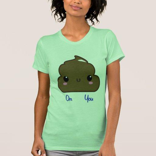 Poo de las mujeres en usted camisa