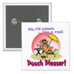 Pooch Pleaser Pinback Buttons