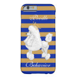 Poodle Behavior iPhone Case