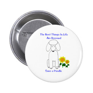 Poodle Best Things In Life Button