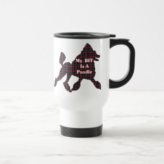 Poodle BFF Gifts 15 Oz Stainless Steel Travel Mug