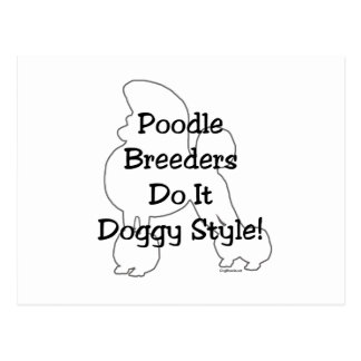 Poodle Breeders Do It Doggy Style! Postcard