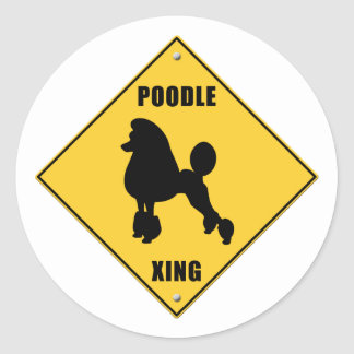 Poodle Crossing (XING) Sign Classic Round Sticker