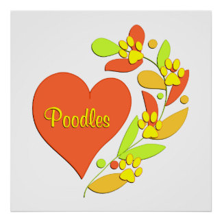 Poodle Heart Posters