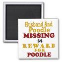 Poodle & Husband Missing Reward For Poodle magnet