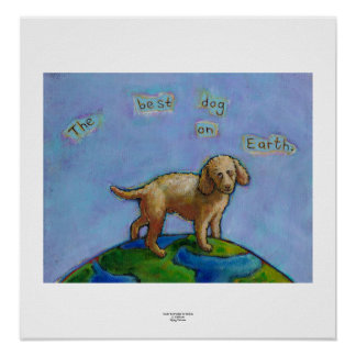 Poodle is best dog on earth cute art painting posters