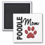 Poodle Mom 2 Fridge Magnets
