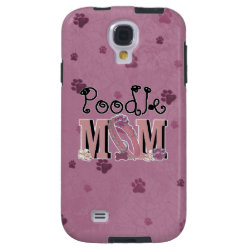 Poodle MOM Galaxy S4 Case