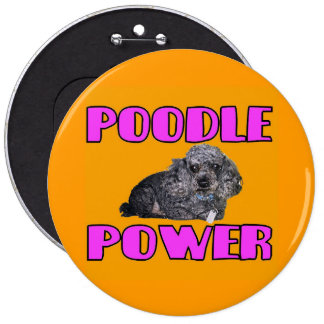 Poodle Power Button. 6 Inch Round Button