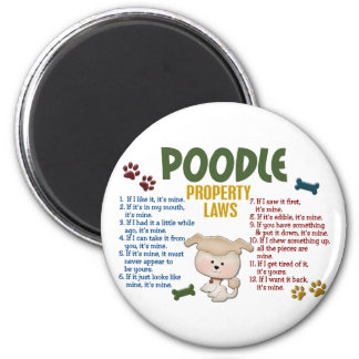 Poodle Property Laws 4 2 Inch Round Magnet