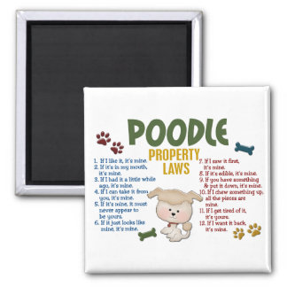 Poodle Property Laws 4 2 Inch Square Magnet