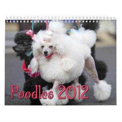 Poodles 2012 calendar