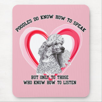 Poodles do know how to speak mouse pad