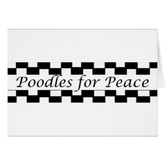 Poodles for Peace Greeting Card
