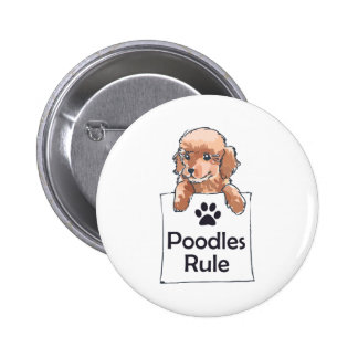 POODLES RULE 2 INCH ROUND BUTTON