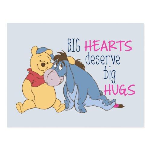 Pooh  Eeyore  Big Hearts Deserve Big Hugs Postcard