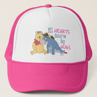 Pooh & Eeyore | Big Hearts Deserve Big Hugs Trucker Hat