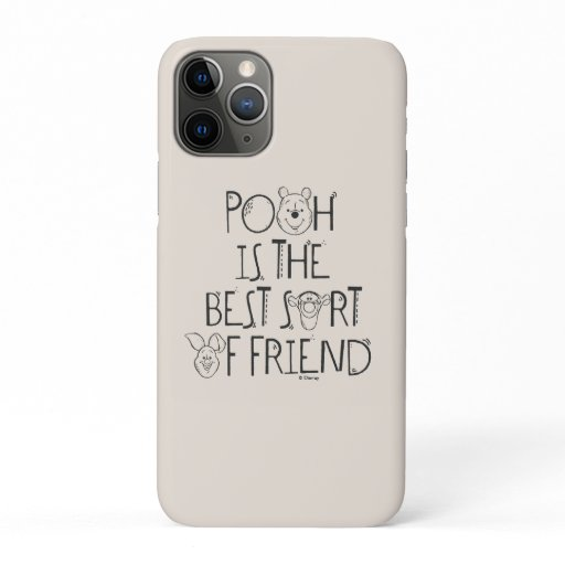 Pooh is the Best Sort of Friend iPhone 11 Pro Case