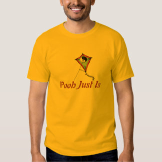Pooh Just Is T-shirt