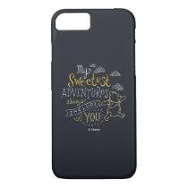 Pooh | My Sweetest Adventures iPhone 7 Case