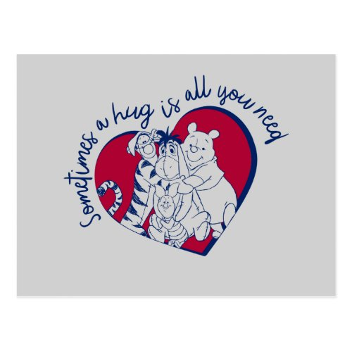 Pooh  Pals  A Hug is all You Need Quote Postcard