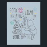 "Pooh &amp; Pals | Friends Light Up Your Life Faux Canvas Print<br><div class=""desc"">This cute graphic features Disney&#39;s Pooh,  Tigger &amp; Eeyore and the quote,  &quot;God friends light up your life.&quot;</div>"