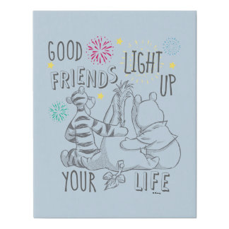 Pooh & Pals | Friends Light Up Your Life Faux Canvas Print